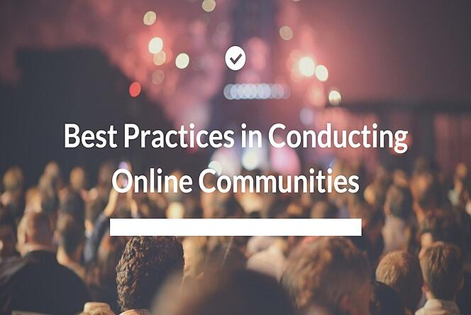 Best Practices in Conducting Market Research Online Communities