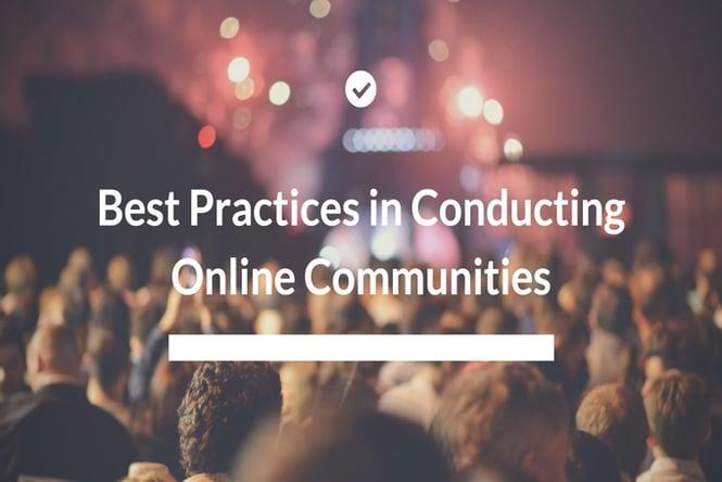 Best Practices in Conducting Market Research Online Communities