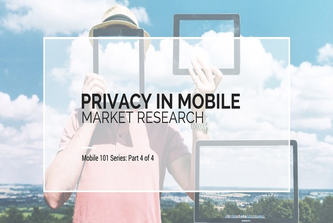 Privacy Issues in Mobile Market Research